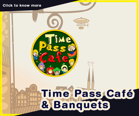 Time Pass Café & Banquets